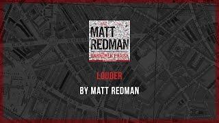 Louder - Matt Redman lyric video