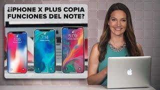 El iPhone X Plus de 2018 y el Galaxy Note 9 podrían parecerse