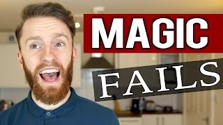 MY TOP 5 MAGIC FAILS!