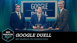 Google Duell mit Markus Feldenkirchen | NEO MAGAZIN ROYALE mit Jan Böhmermann - ZDFneo