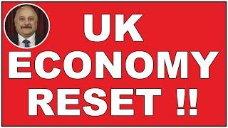 UK economic reset is on the way! (4k)