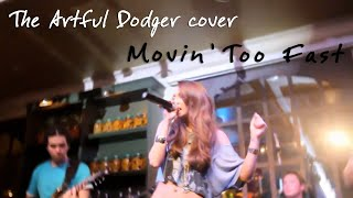 Artful Dodger - Movin Too Fast (Cover Jam by Leila & iSoul band)