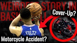 Is Markelle Fultz camp trying to cover up a motorcycle accident?