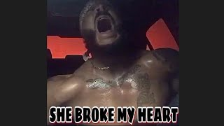 SHE BROKE MY HEART | Robertfrank615