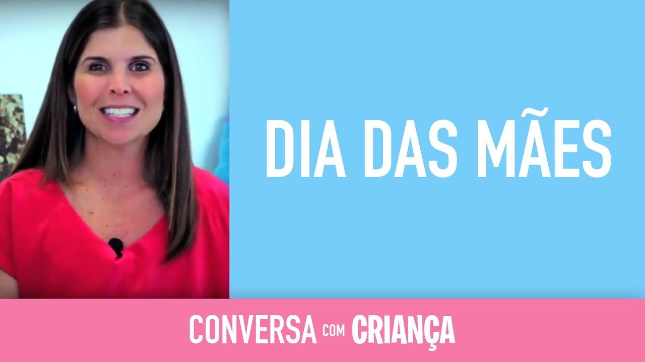 Dia das Mães - Versão Resumida | Conversa com Criança | Psicóloga Infantil Daniella Freixo de Faria