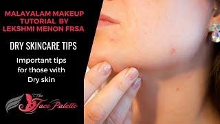 Dry Skincare Tips !!