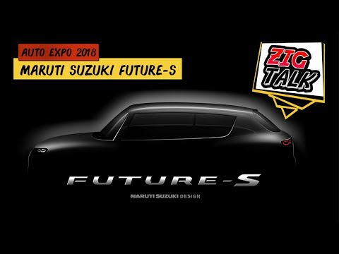 Maruti Suzuki Future-S @ Auto Expo 2018: What To Expect? | ZigTalk | ZigWheels.com