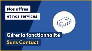 Comment Gérer La Fonctionnalité Sans Contact ?   La Banque Postale