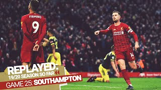 REPLAYED: Liverpool 4-0 Southampton | Brilliant second-half display extends the lead to 22 points