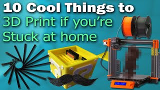 10 Cool Things To 3D Print While Youre Stuck Indoors