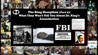 The King Deception (PT. 2): What The Won't Tell You About Dr. King's Assassination