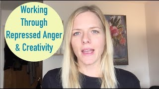 Alcohol Addiction and Repressed Anger and Creativity, Feeling and Expressing Emotions