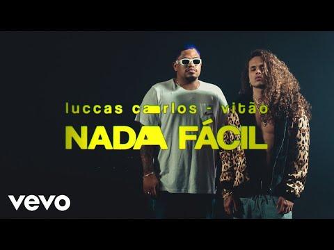 Luccas Carlos Vitão Nada FÁcil
