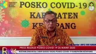 Press Release Covid -19 Kabupaten Ketapang (26 Maret 2020)