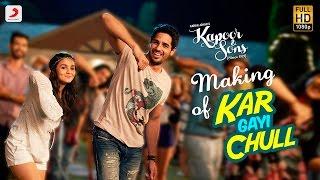 Making of Kar Gayi Chull – Kapoor & Sons   Sidharth   Alia   Badshah   Amaal Mallik   Fazilpuria