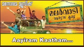 Aayiram kaadham   Malarvaadi Arts Club