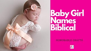50 Christian names with meanings and scriptures for girls