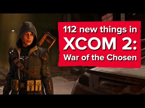 112 new things in XCOM 2: War of the Chosen (Yes, seriously)