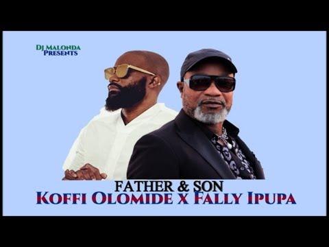 Father and Son (Koffi Olomide & Fally Ipupa) Rumba Congolaise by Dj Malonda