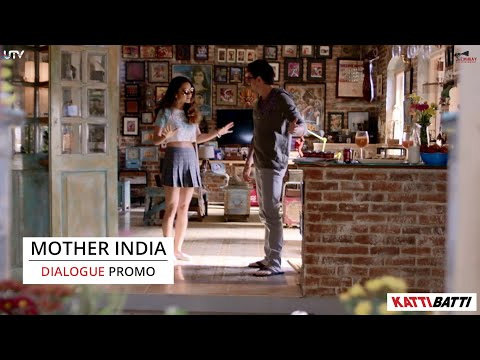 Mother India Promo | Katti Batti | Imran Khan & Kangana Ranaut | In Cinemas Sept.18