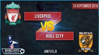 Liverpool Vs Hull City 51 All Goals & Highlights  Cuplikan Gol 24/09/2016  BPL 2016/2017 HD