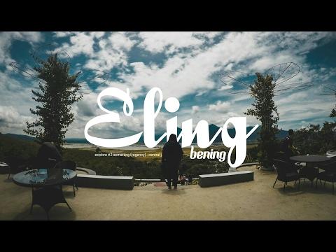 Video Eling Bening - Ambarawa | #2 Explore Semarang - Central Java
