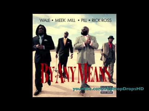 Música By Any Means (feat. Rick Ross / Wale)