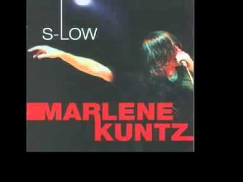 MARLENE KUNTZ - Schiele, Lei, Me  /  S-Low Version