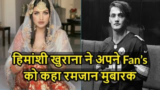 Himanshi Khurana Wishes Ramadan Mubarak To Fans, Asim Riaz Comments