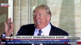 FNN: Trump Speaks Against Anti-Semitism & Holocaust Deniers at Holocaust Remembrance Event - FULL
