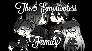 The Emotionless Family|| Gacha Life||GLMM