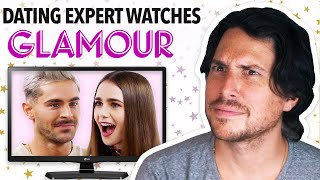 Dating Expert Reacts To ZAC EFRON And LILY COLLINS On GLAMOUR