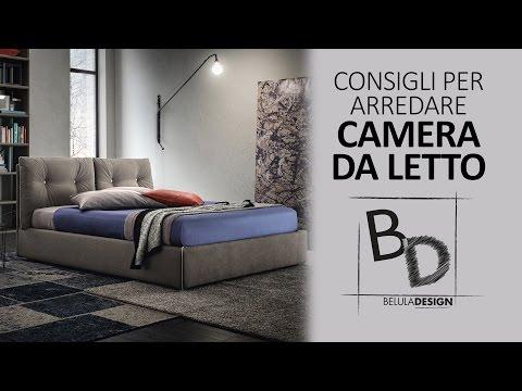 Consigli per Arredare: CAMERA DA LETTO | Belula Design