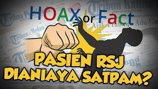 Hoax or Fact: Pasien RSJ Dianiaya karena Tunggak Biaya?