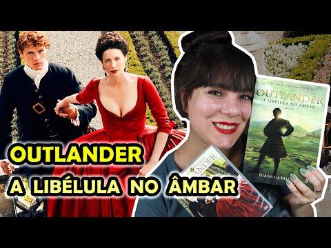 Outlander: A Libélula no Âmbar - Diana Gabaldon [Livro x Série]