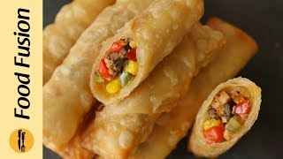 Mexican Rolls Recipe By Food Fusion (Ramzan Special Recipe)