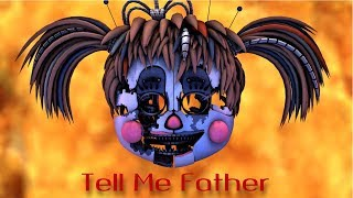 [FFPS/FNaF/SFM] MiatriSs - Tell Me Father *OLD*