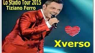 Tiziano Ferro - Perverso / Xverso - Lo stadio Tour 2015 (Tradução Pt)