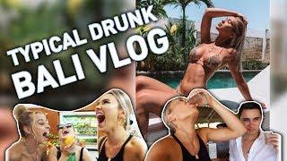Typical Drunk Bali Vlog   SHANI GRIMMOND