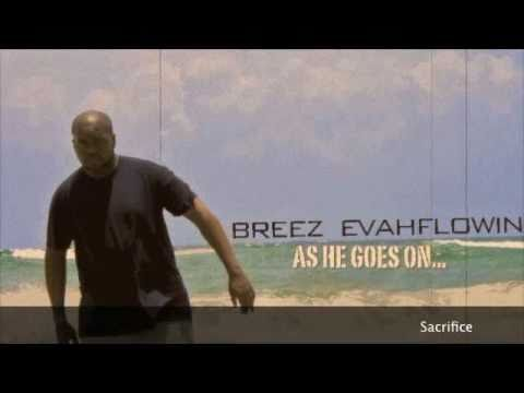 Breez Evahflowin- Full Snippet- As He Goes ON... the LP
