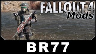 Fallout 4 Mods - BR77