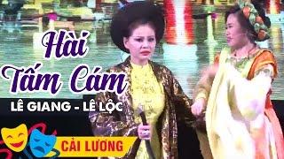 Hài Tấm Cám Lê Lộc - Lê Giang || Liveshow Cải Lương Kim Tử Long Về Lại Cội nguồn