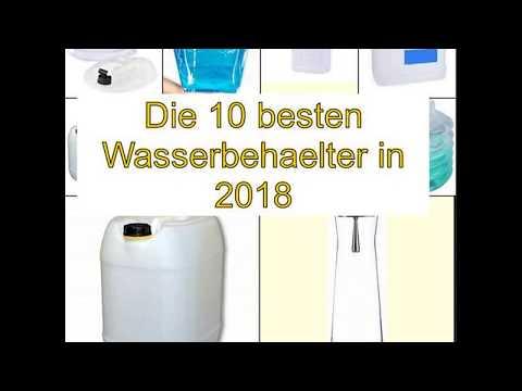 Die 10 besten Wasserbehaelter in 2018