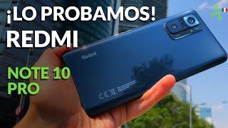 XIAOMI Redmi Note 10 Pro llega a México | Primeras impresiones y PRECIO OFICIAL