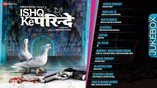 Ishq Ke Parindey Audio Jukebox | Rishi Verma & Priyanka Mehta