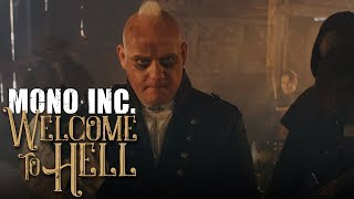 MONO INC.   Welcome To Hell (Official Video)