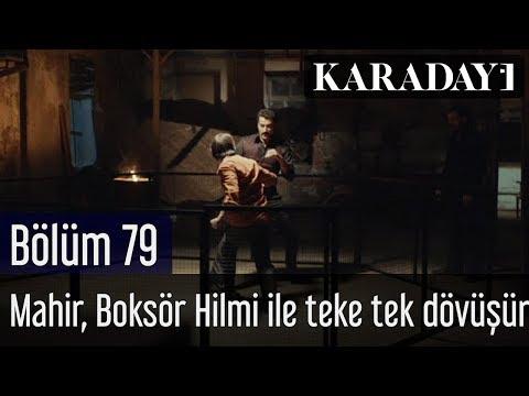 Karadayı 79.Bölüm | Mahir, Boksör Hilmi ile teke tek dövüşür