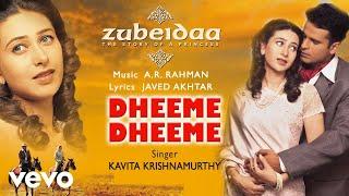 A.R. Rahman - Dheeme Dheeme Best Audio Song|Zubeidaa|Karisma Kapoor|Kavita Krishnamurthy