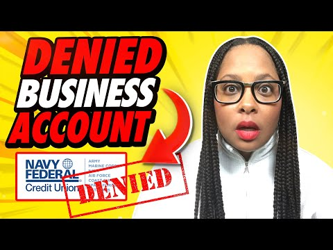 Navy Federal Credit Union Business Account Process| I tried to open a Business Account...Got Denied!