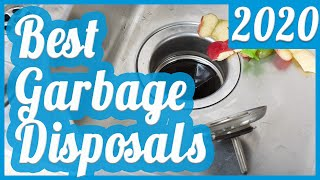 Best Garbage Disposal To Buy In 2020